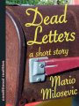 Short Story Sunday: Dead Letters, Mario Milosevic