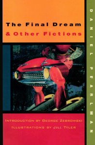 The Final Dream & Other Fictions