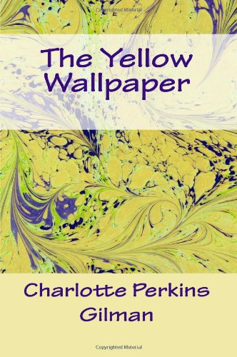 "yellow wallpaper short story answer In charlotte perkins gilman's short story, ""the yellow wallpaper"
