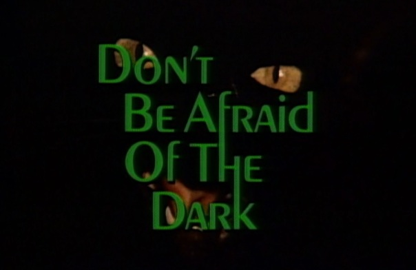 Don't Be Afraid of the Dark (1973) 1