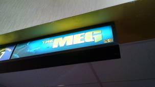 The Meg lobby sign