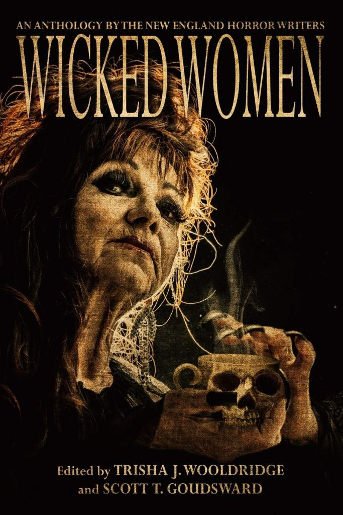 New England Horror Writers Wicked Women anthology cover