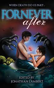 ForNever After Cover -- Jolly Horror Press